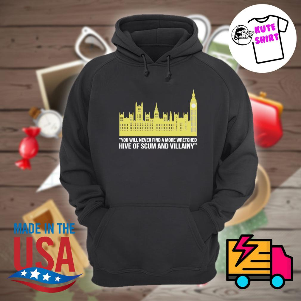 You will never find a more wretched hive of scum and villainy s Hoodie