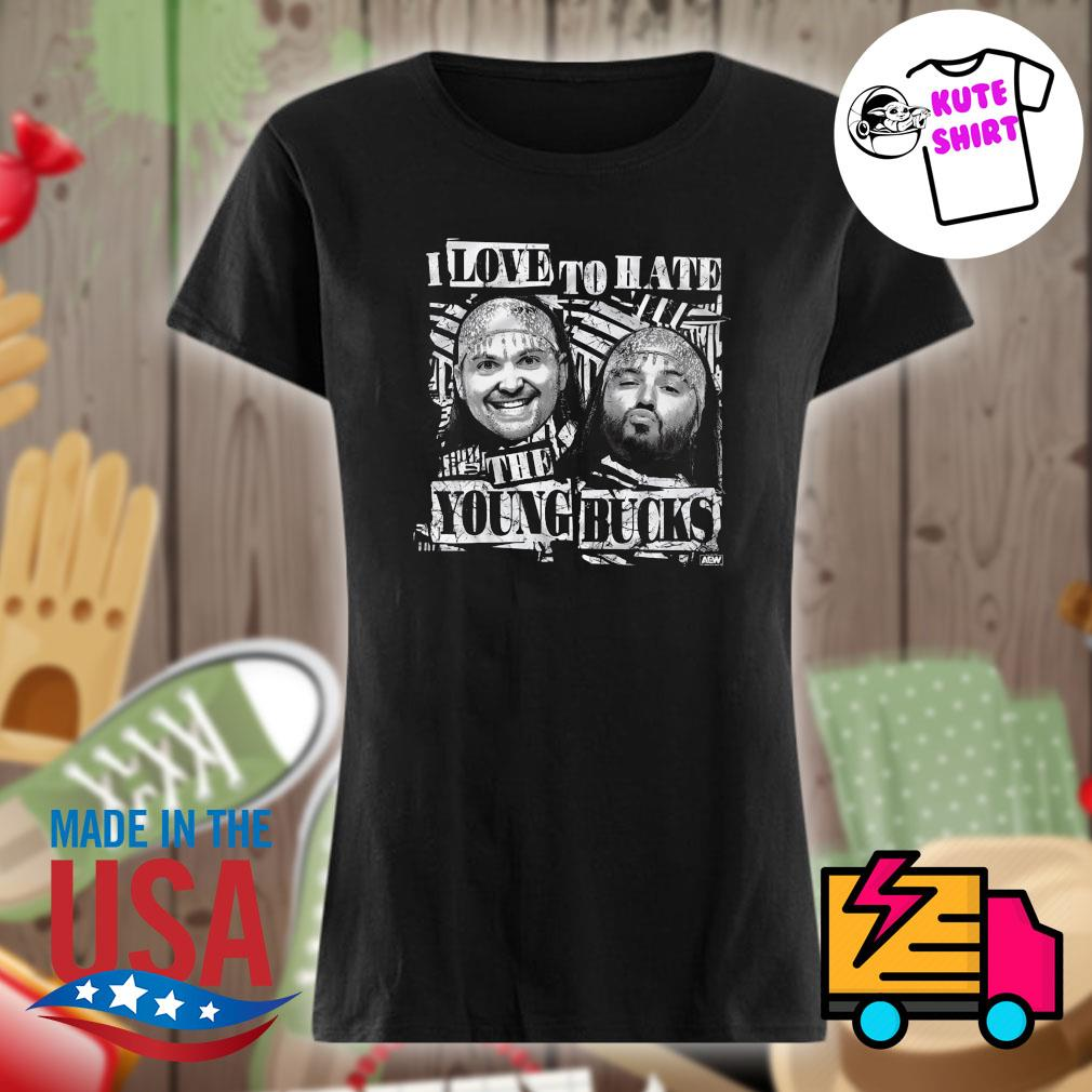 I love to hate the Young Bucks s Ladies t-shirt