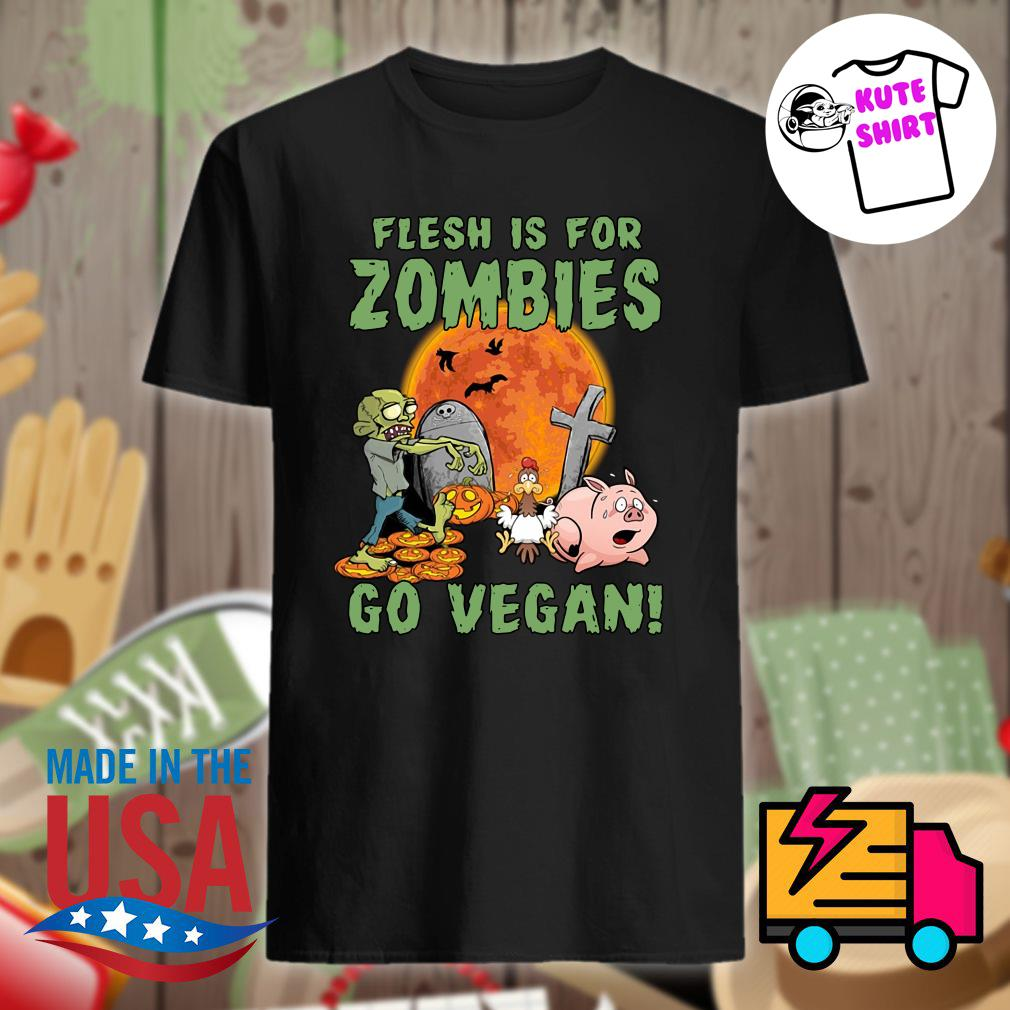 Flesh Is For Zombies Go Vegan Halloween Shirt Masswerks Store