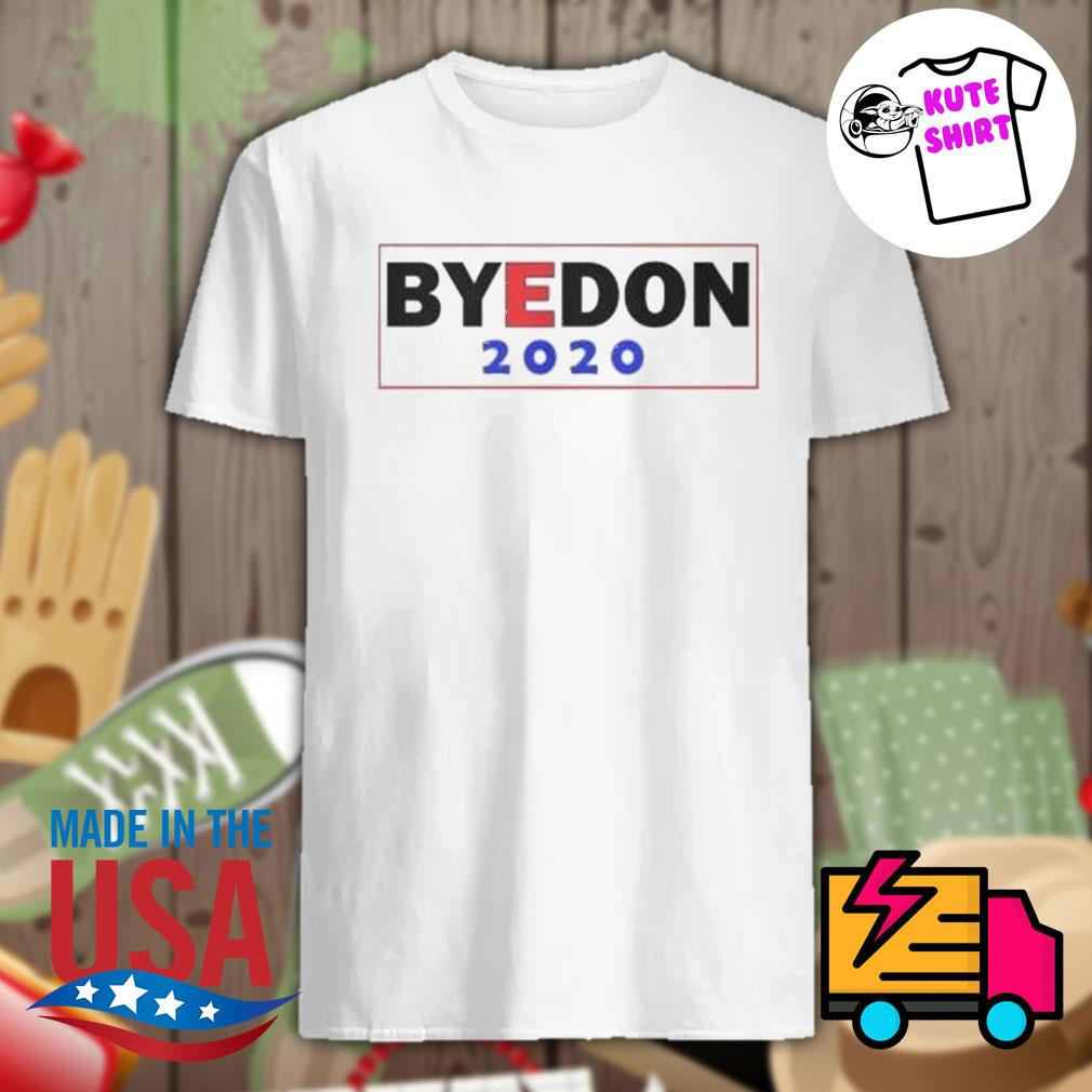 Byedone 2020 shirt