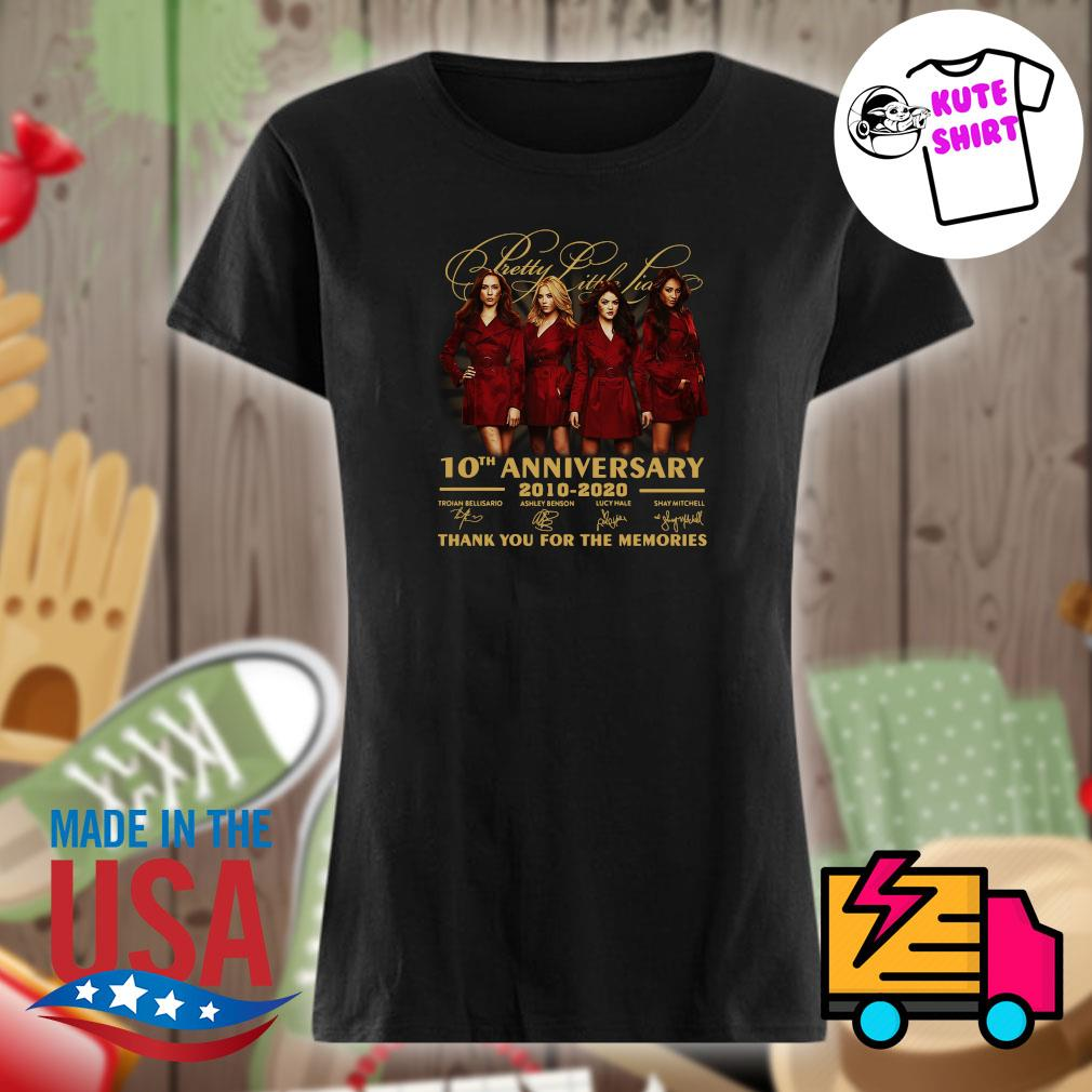 Pretty Little Liars 10th anniversary 2010 2020 thank you for the memories s Ladies t-shirt