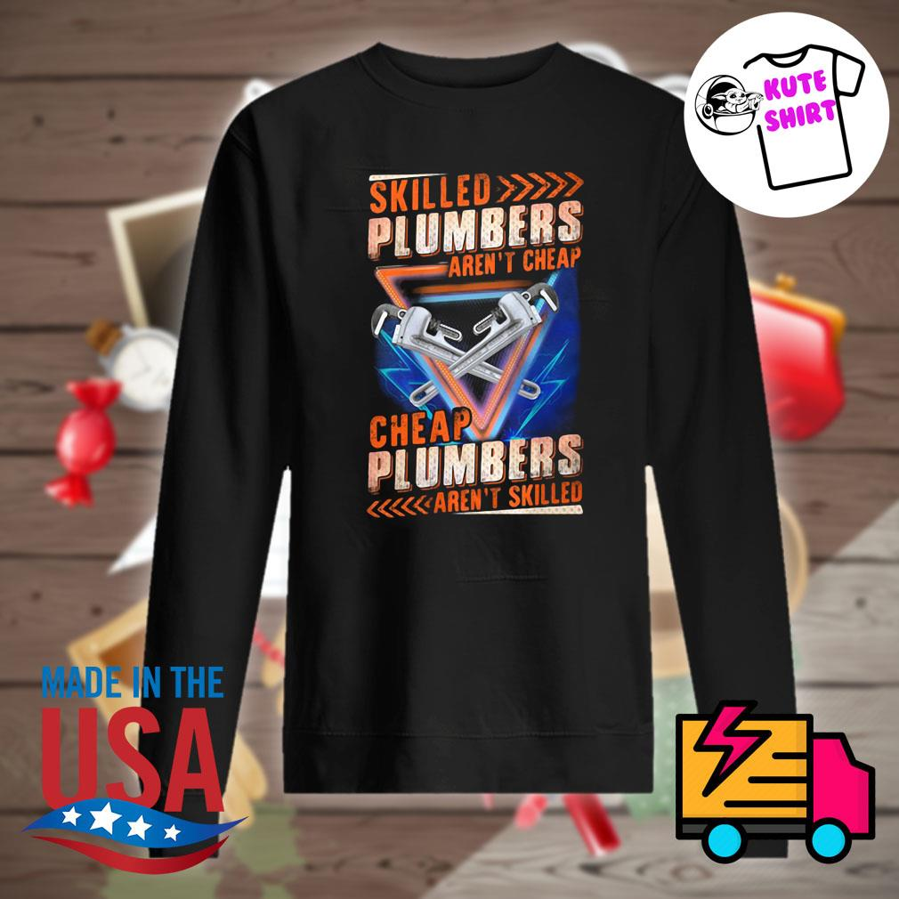 Skilled Plumbers aren't Cheap s Sweater