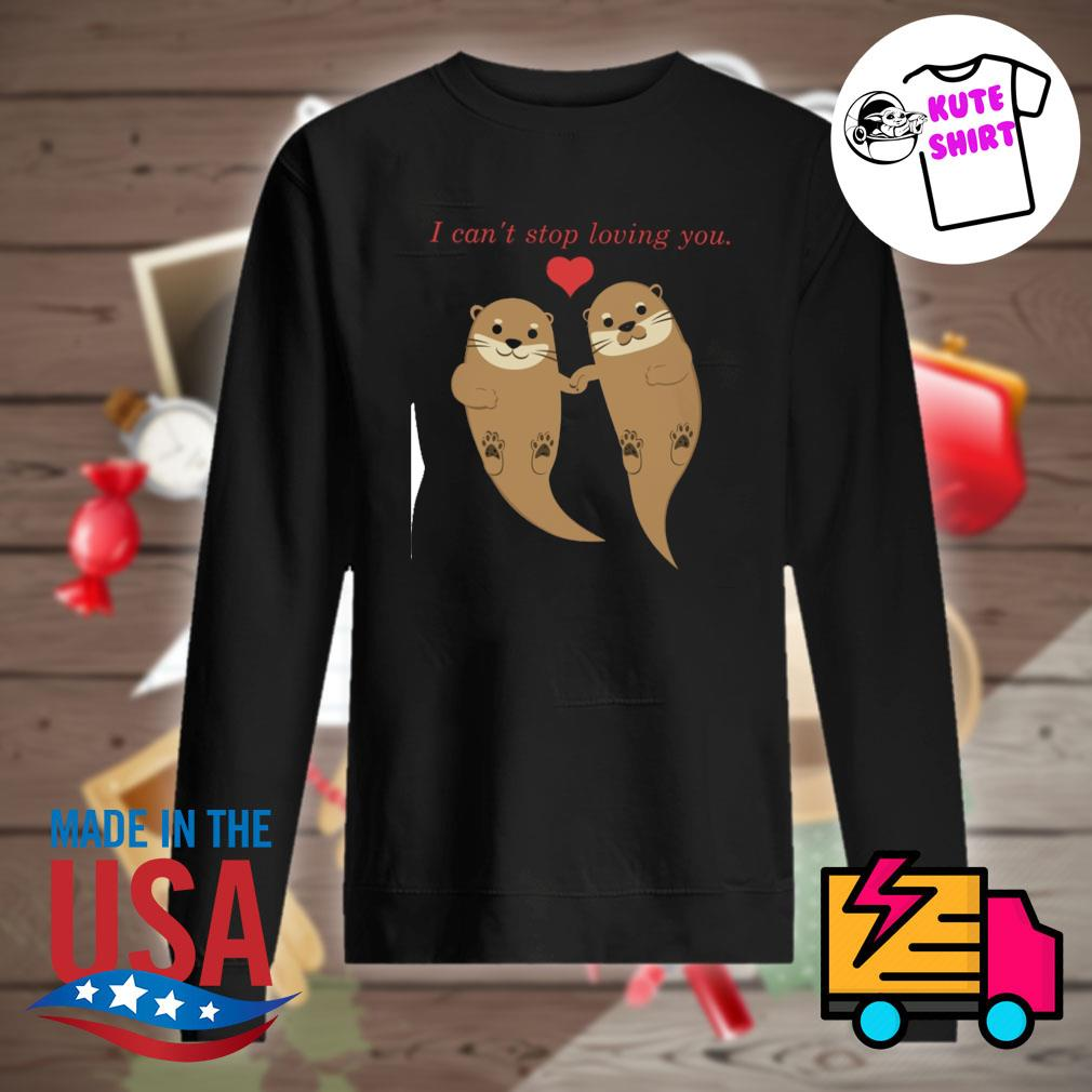 Water seal I can't stop loving you Sweater
