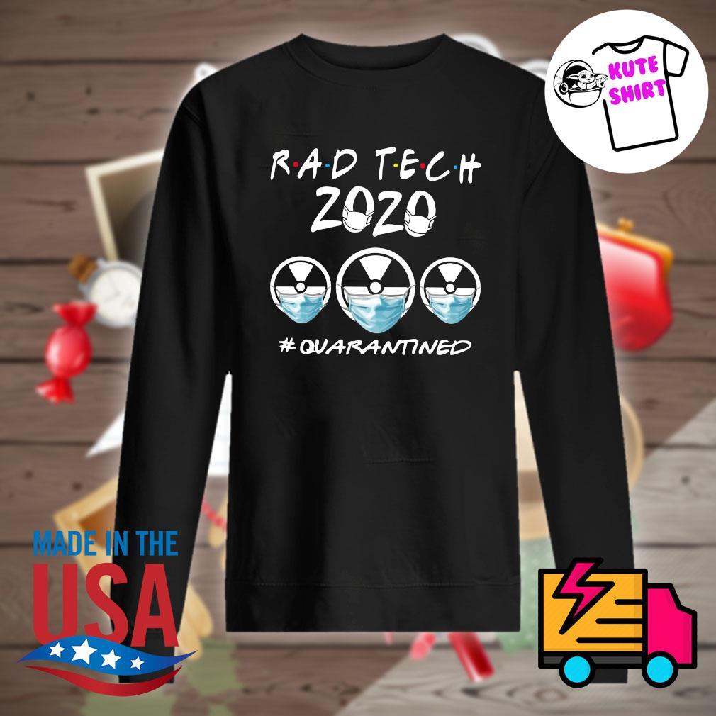 Radtech 2020 quarantined s Sweater