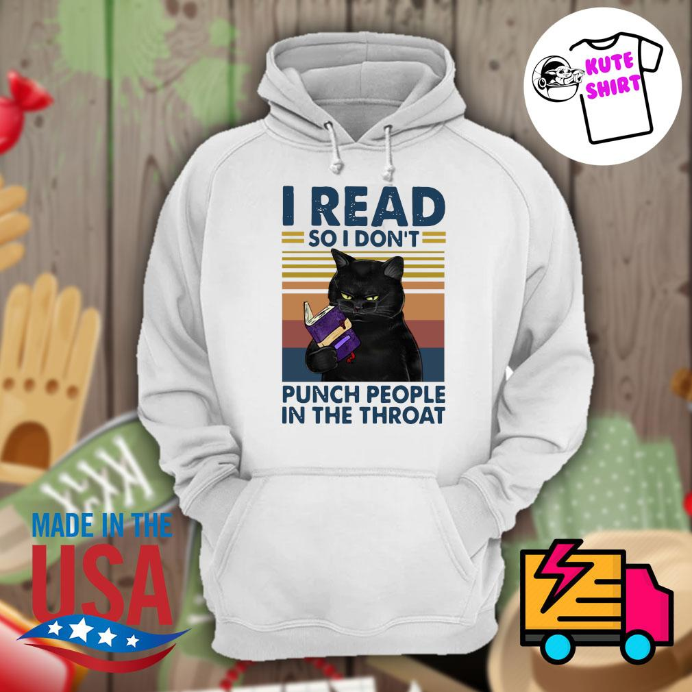 Back Cat I read so I don't punch people in the throat vintage s Hoodie