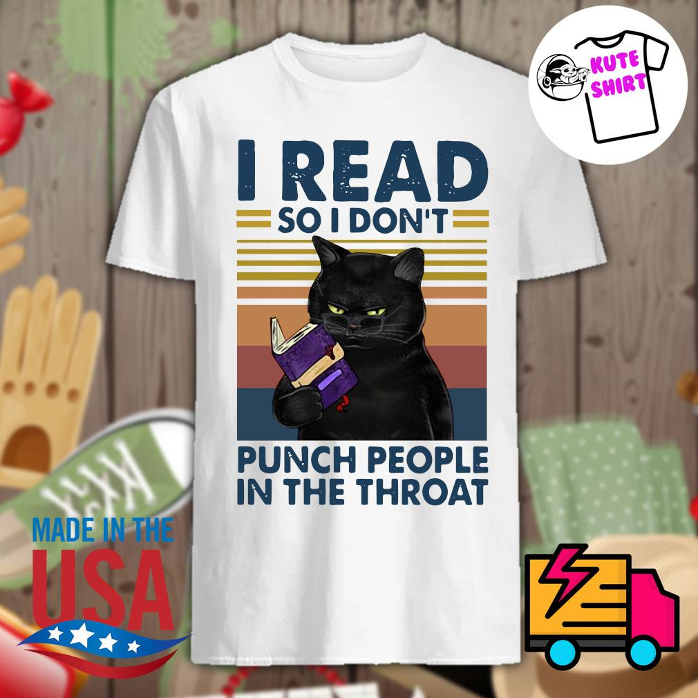 Back Cat I read so I don't punch people in the throat vintage shirt