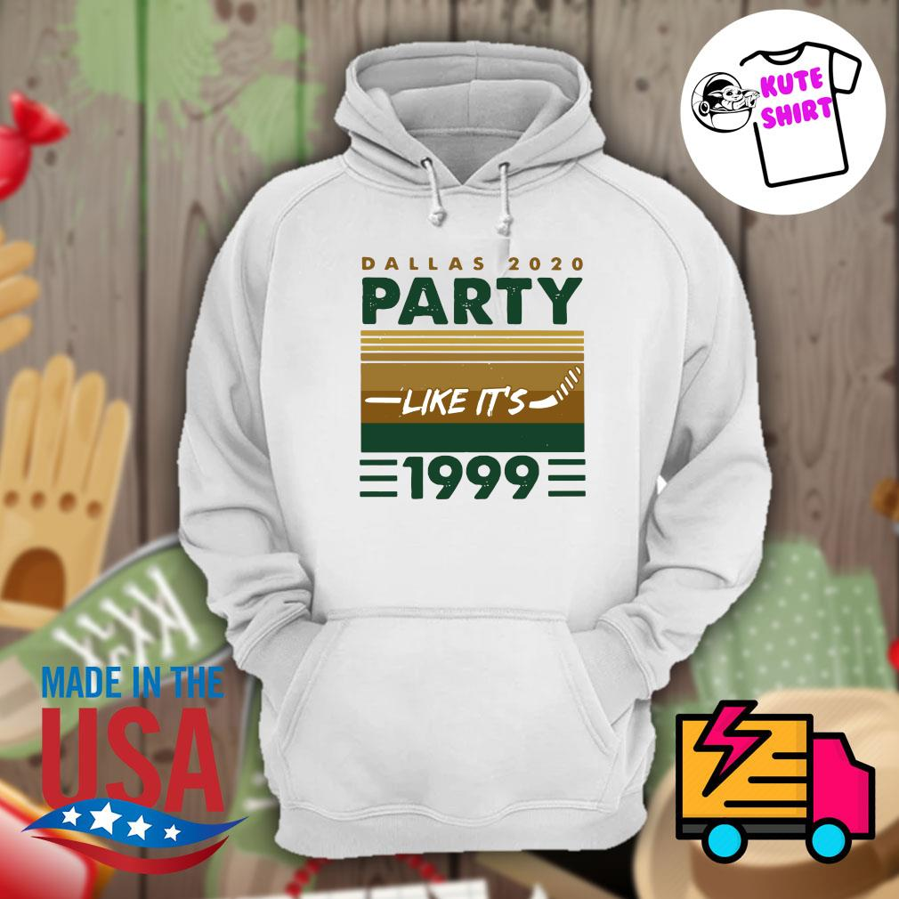 Dallas 2020 party like it's 1999 vintage s Hoodie