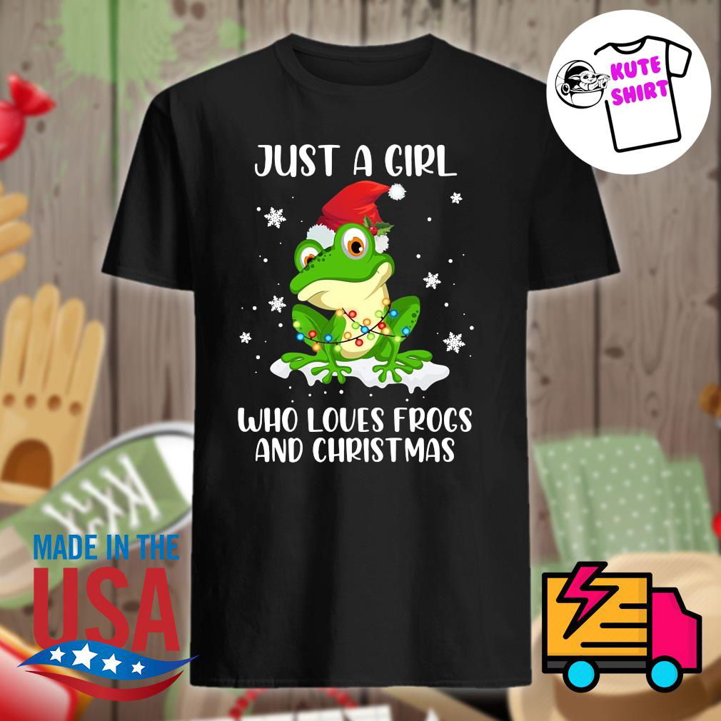 Just a girl who loves frogs and Christmas shirt