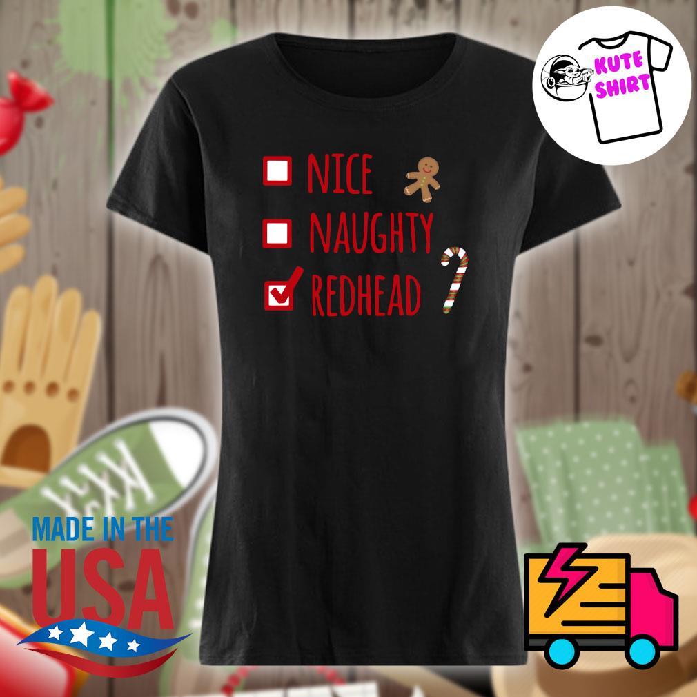 Nice Naughty Redhead s Ladies t-shirt