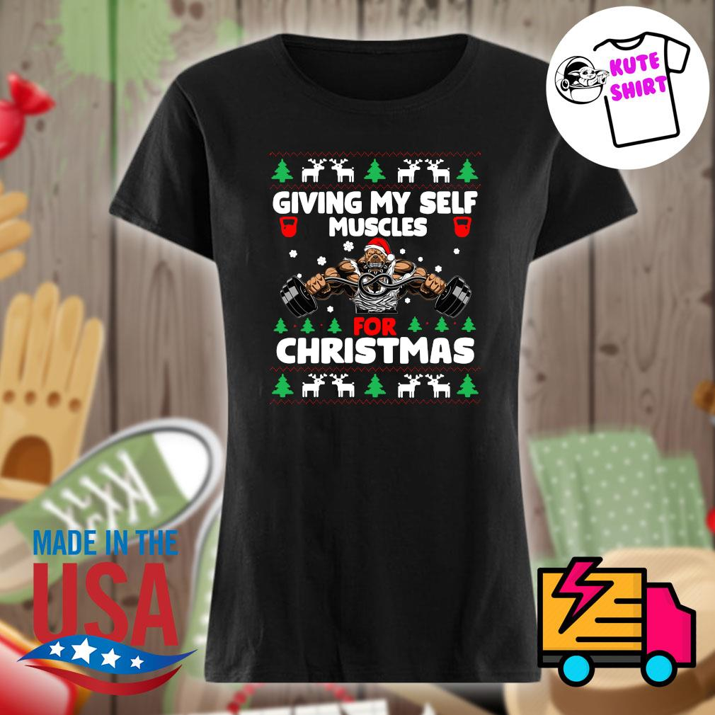 Santa Dog Gymer giving my self muscles for Christmas ugly Christmas sweater Ladies t-shirt