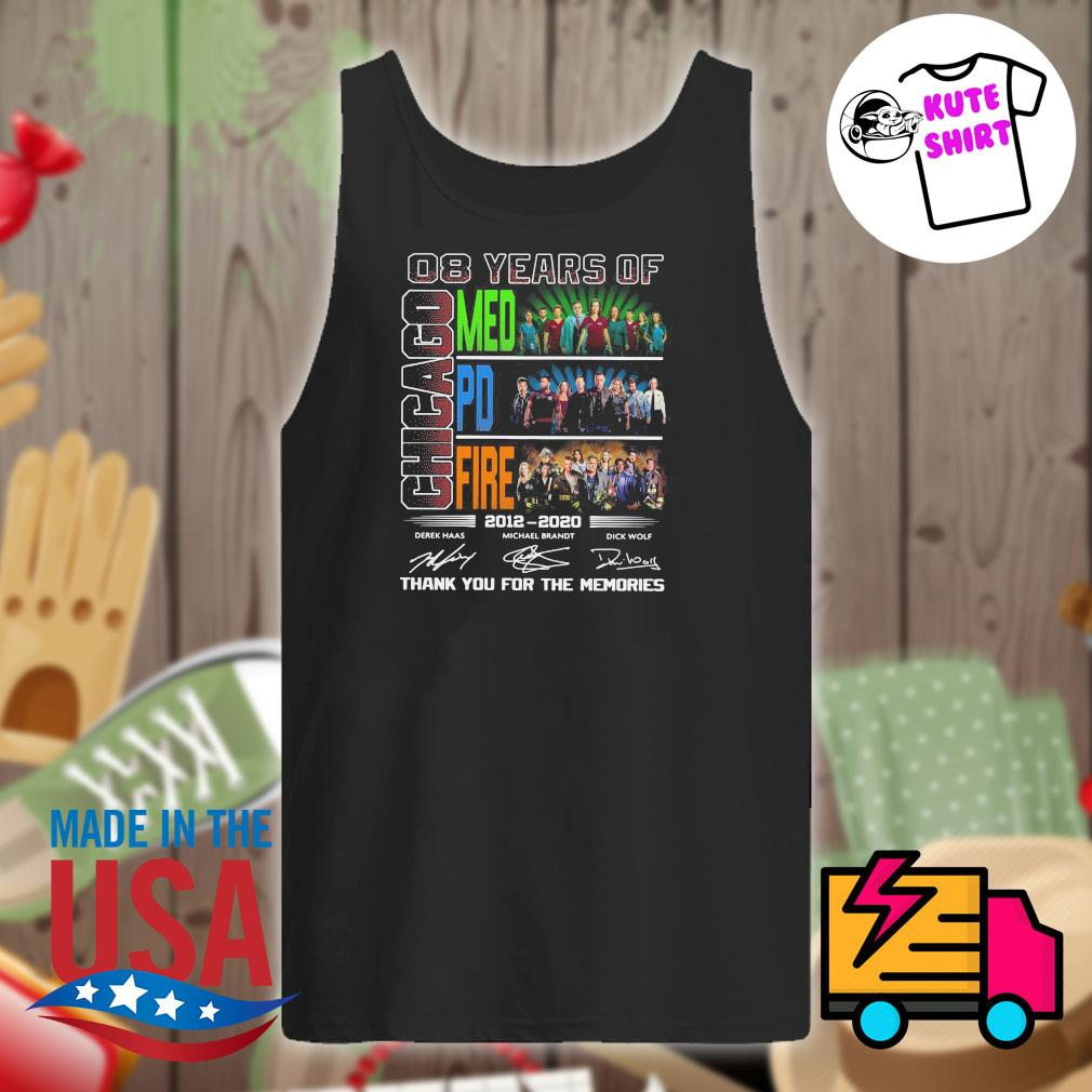 08 years of Chicago Med PD Fire 2012 2020 signatures thank you for the memories s Tank-top